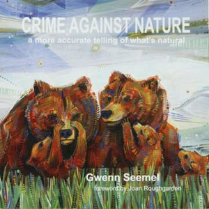 crime against nature Gwenn Liberty Seemel
